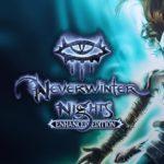 Neverwinter Nights: Enhanced Edition, un Baldur's Gate en 3D ?