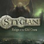 Stygian: Reign of the Old Ones, un RPG déroutant sur les traces de Lovecraft