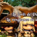La Forêt de Pago : La Vengeance du Dragon, sortez votre Bescherelle, prêt, partez !